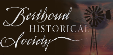 Welcome to the Berthoud Historical Society